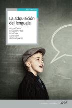 la adquisicion del lenguaje-miquel serra-elisabet serrat-rosa sole-9788434409576
