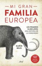 mi gran familia europea (ebook)-karin bojs-9788434425576