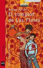el complot de las flores (premio el barco de vapor 2003)-andrea ferrari-9788434894976