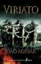 viriato ; iberia contra roma joao aguiar 9788435005876