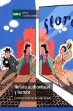 relato audiovisual y humor (ebook) francisco gutierrez carbajo 9788436265576
