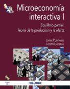 microeconomía interactiva i-javier puertolas-9788436828276