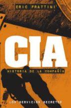 cia: historia de la compañia (los servicios secretos)-eric frattini-9788441417076