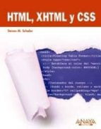 html, xhtml y css steven m schafer 9788441527676