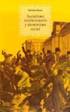 socialismo revolucionario y darwinismo social reinhard mocek 9788446010876