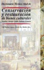 diccionario tecnico akal de conservacion y restauracion de bienes culturales español aleman ingles italiano frances 9788446012276