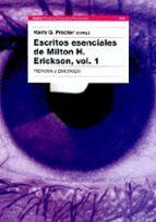 escritos esenciales de milton h.erickson i: hipnosis y psicologia 9788449310676