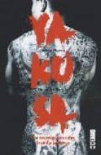 yakusa: una investigacion sobbre la mafia japonesa-jerome pierrat-9788449435676
