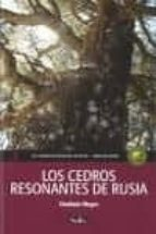 los cedros resonantes de rusia 2 vladimir megre 9788461637676