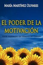 el poder de la motivacion (ebook)-maria martinez olivares-9788461658176