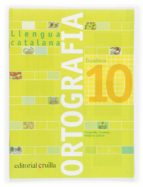 quadern ortografia catalana nº 10 margarida canonge antonia colom 9788466110976
