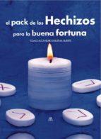 el pack de los hechizos para la buena fortuna: como alcanzar la b uena suerte juan echenique 9788466219976