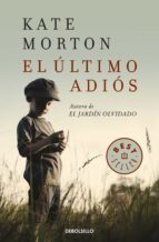 el ultimo adios kate morton 9788466338776