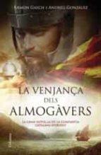la venjança dels almogàvers-ramon gasch-andreu gonzalez castro-9788466419376