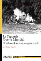 la segunda guerra mundial: 60 millones de muertos jose emilio castello 9788466793476