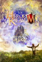 los heroes de kalanum javier negrete 9788467036176