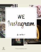 we instagram: el nuevo espacio de cultura creativa-marta alonso reig-9788467043976