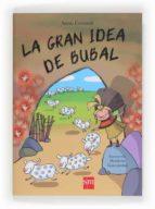 la gran idea de bubal-anna cerasoli-9788467569476