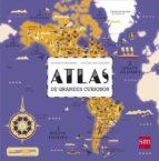 atlas de grandes curiosos alexandre messager 9788467595376