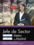 jefe de sector metro de madrid prueba de personalidad y aptitudinal / inteligencia general 9788468175676