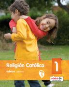 religion catolica 1º educacion primaria castellano (ed 2016)-9788468317076