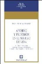 ahorro y prevision en el seguro de vida y otros ensayos sobre seg uridad social y planes privados de pensiones-jesus huerta de soto-9788472094376