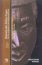 historia del africa negra: de los origenes a las independencias-joseph ki-zerbo-9788472905276
