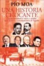una historia chocante: los nacionalismos vasco y catalan en la hi storia contemporanea de españa-pio moa-9788474907476