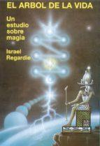 el arbol de la vida: un estudio sobre magia-israel regardie-9788476271476