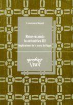 reinventando la aritmetica iii: implicaciones de la teoria de pia get constance kamii 9788477741176