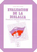 prueba de articulacion de fonemas : evaluacion de la dislalia-antonio valles arandiga-9788478690176