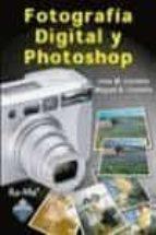 fotografia digital y photoshop jose manuel coviella corripio 9788478976676