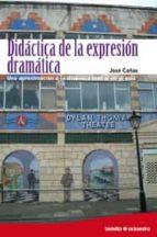 didactica de la expresion dramatica-jose cañas-9788480639576