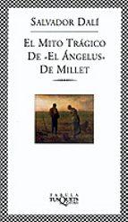 el mito tragico de el angelus de millet-salvador dali-9788483108376