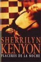placeres de la noche-sherrilyn kenyon-9788483461976