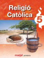 El libro de Religio 5º primaria loe ed 2009 valencia autor VV.AA. DOC!