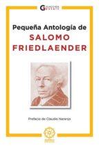 pequeña antologia de salomo friedlaender-salomo friedlaender-9788483520376