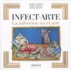 infect.arte: la infeccion en el arte 9788484083276