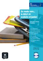 en route vers le delf a1 scolaire et junior: libro del alumno jean paul sige 9788484436676
