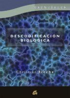 descodificacion biologica-christian fleche-9788484453376