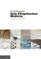 catalunya: guia d arquitectura moderna-9788484780076