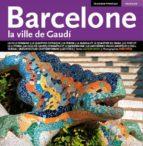 barcelona ciutat de gaudi (frances)-llatzer moix-9788484783176