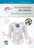 inmunoterapia del cancer: realidades y perspectivas-manel juan otero-rafael sirera perez-9788490228876