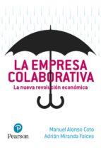 economia colaborativa: la revolucion de los mercados-manuel alonso coto-adrian falces miranda-9788490355176