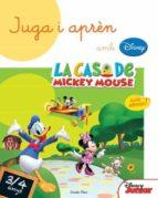 juga i aprèn amb la casa de mickey mouse 3-4 anys-9788490574676