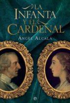 la infanta y el cardenal angel alcala 9788490602676