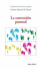 la conversión pastoral (ebook) 9788490732076