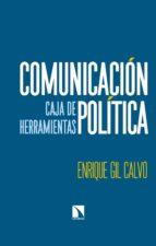 comunicación política (ebook)-enrique gil calvo-9788490975176