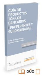 guia de productos toxicos bancarios i preferentes y subordinadas isabel jimenez de lucas 9788490984376