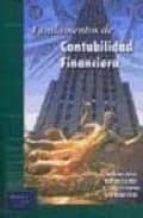 fundamentos de contabilidad financiera: teoria y practica 9788492453276